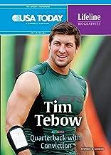 Tim Tebow: Quarterback with Conviction (USA TODAY Lifeline Biographies)
