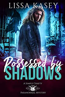 Possessed by Shadows: Gay Urban Fantasy Romance (A Simply Crafty Paranormal Mystery Book 3)