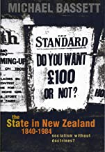 The State in New Zealand, 1840-198: Socialism without Doctrines?