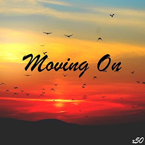 Moving On by X50 on Amazon Music - Amazon.com