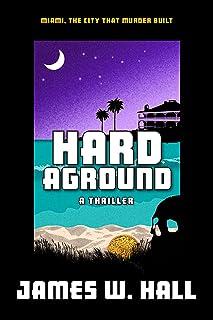 Hard Aground: Miami, the city that murder built