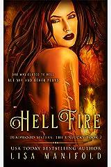 Hellfire (The Deadwood Sisters: The Unlucky Book 2) Kindle Edition