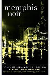 Memphis Noir (Akashic Noir) Kindle Edition