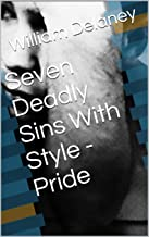 Seven Deadly Sins With Style - Pride