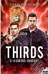 À contre-courant: Thirds, T5 Format Kindle