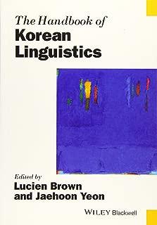 The Handbook of Korean Linguistics (Blackwell Handbooks in Linguistics)