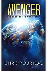 Avenger: First Swarm War part 2 (Legends of Legacy Fleet) Kindle Edition