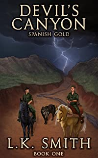 Devil's Canyon: Spanish Gold  (Book One) (English Edition)