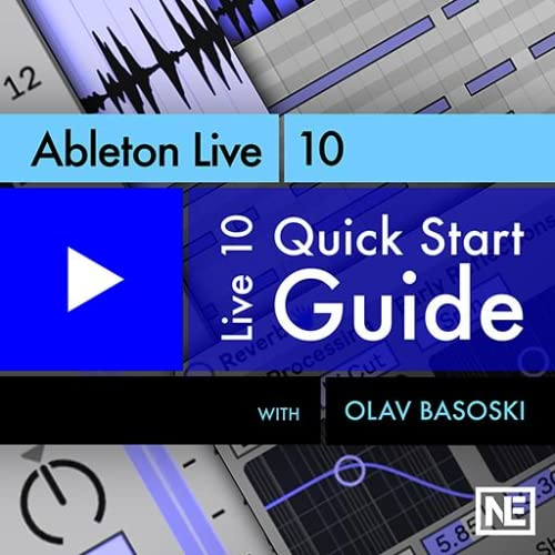 Ableton Live 10 101 : Quick Start Guide