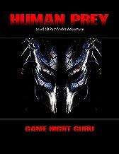 Human Prey: Level 10 Pathfinder Adventure (Based On The Predator Movie Franchise)