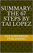 Summary: The 67 Steps by Tai Lopez