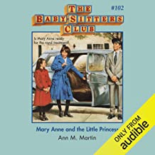 Mary Anne and the Little Princess: The Baby-Sitters Club, Book 102