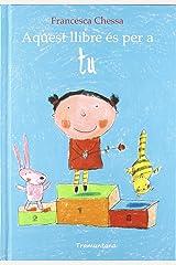 Aquest Llibre és per a tú (Catalan Edition) Hardcover