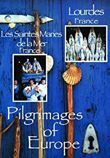 Pilgrimages Of Europe Les Saintes Maries De La Mer