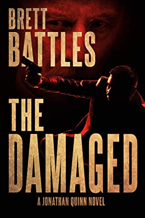 The Damaged (A Jonathan Quinn Novel Book 13)