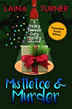 Mistletoe & Murder: A Presley Thurman Cozy Mystery Book 4
