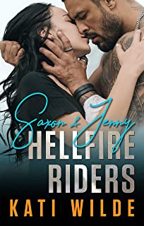 The Hellfire Riders: Saxon & Jenny: Wanting It All, Taking It All, Having It All (The Motorcycle Clubs Box-Set Book 1)