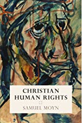 Christian Human Rights (Intellectual History of the Modern Age) (English Edition) Format Kindle