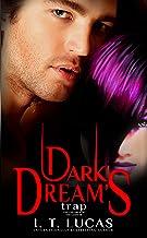 Dark Dream's Trap (The Children Of The Gods Paranormal Romance Book 28)