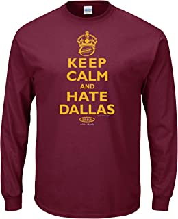 Smack Apparel Washington Football Fans. Keep Calm and Hate Dallas Maroon T-Shirt (Sm-5X)