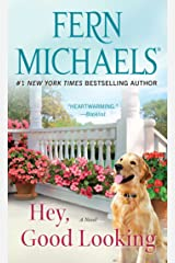 Hey, Good Looking: A Novel Kindle Edition