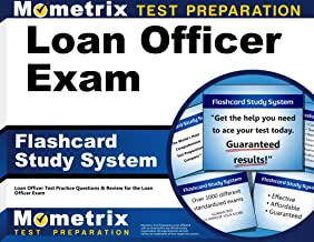 Loan Officer Exam Flashcard Study System: Loan Officer Test Practice Questions & Review for the Loan Officer Exam (Cards)