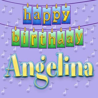 Happy Birthday Angelina