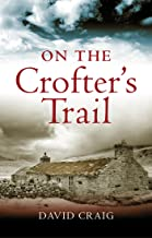 On the Crofter's Trail (English Edition)
