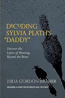 Decoding Sylvia Plath's