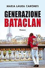 Generazione Bataclan (Italian Edition)