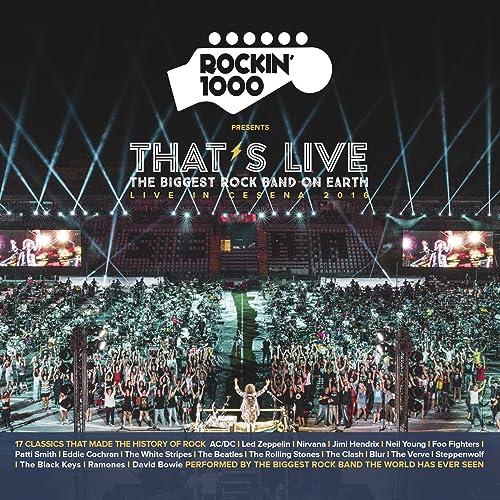 That's Live - Live in Cesena 2016 de Rockin'1000 sur Amazon Music ...