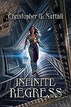 Infinite Regress (Schooled In Magic Book 9)