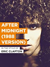 After Midnight (1988 Version)