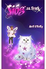 Sióg sa Teach: The Irish language version of A Fairy in the Family (Irish Edition) Kindle Edition