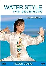 Water Style for Beginners: Liu He Ba Fa (YMAA Tai Chi) Helen Liang Internal Kung Fu **Liuhebafa Bestseller**