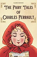 The Fairy Tales of Charles Perrault : Classic Illustrations