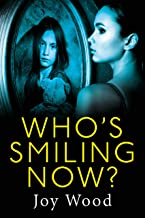 Who's Smiling Now? (English Edition)