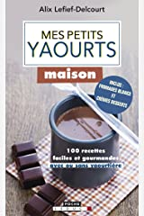 Mes petits yaourts maison (INRATABLES) Format Kindle