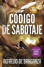 CÓDIGO DE SABOTAJE: un thriller de David Ribas (David Ribas (Thrillers en español) nº 9) (Spanish Edition)