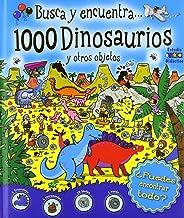 1000 Dinosaurios y otros objetos (Busca y encuentra)