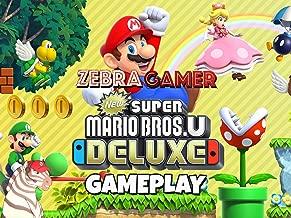 Clip: New Super Mario Bros. U Deluxe Gameplay - Zebra Gamer