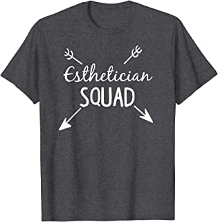 Esthetician Squad Shirt Beauty - Salon Gift for her Saying