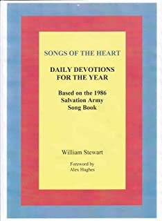 SONGS OF THE HEART: DAILY DEVOTIONS FOR THE YEAR BASED ON THE 1986 SALVATION ARMY SONG BOOK