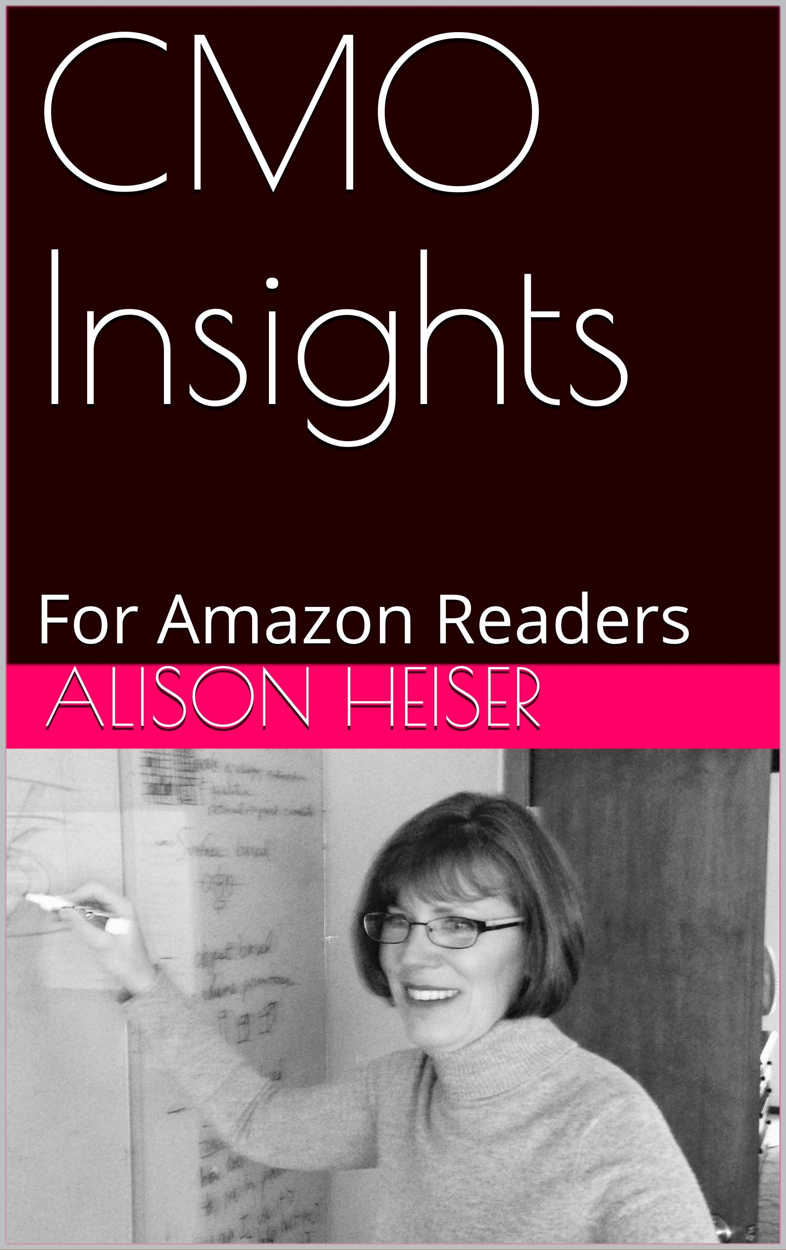 CMO Insights: For Amazon Readers