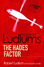 The Hades Factor (Covert-One Book 1)