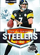 The Pittsburgh Steelers Story (Torque Books)