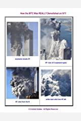 How the WTC Was REALLY Demolished on 9/11 Kindle Edition