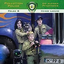 Heiße Ladung: Pollution Police 8
