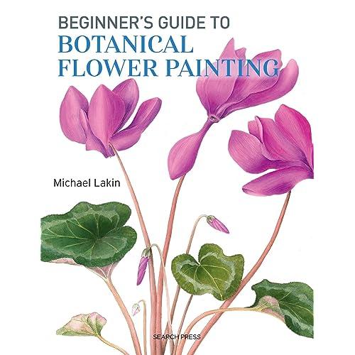 Beginner's Guide to Botanical Flower Painting