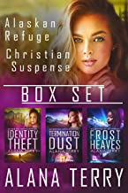 Alaskan Refuge Christian Suspense Box Set  (Books 1-3)